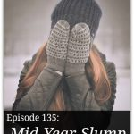 Mid-Year Slump – HIRL Episode 135