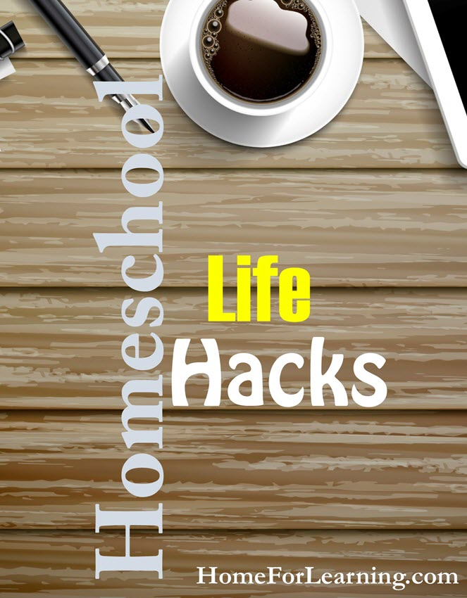 homeschool life hacks