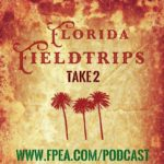 Florida Fieldtrips: Take 2