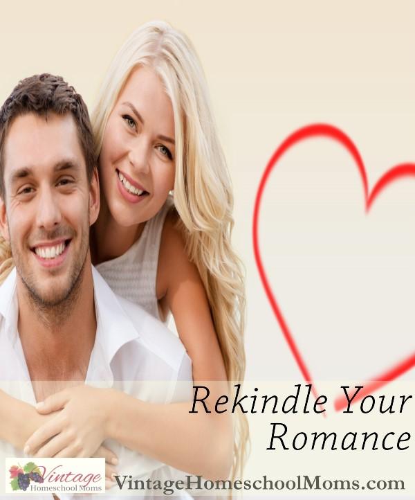 rekindle your romance