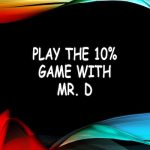 Play the 10% Game