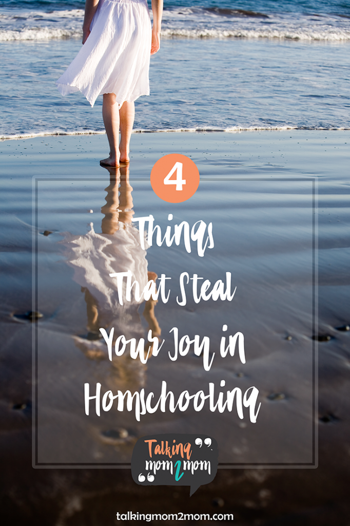 4 things that steal your joy in homeschooling