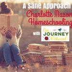 Charlotte Mason Homeschooling: A Sane Approach