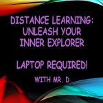 Distance Learning: Unleash Your Inner Explorer – Laptop Required