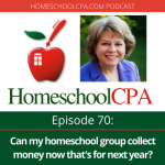 Best Of HomeschoolCPA: Can We Collect Money Now That's For Next Year?