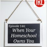 Free Homeschooling Podcast about homeschool bondage and competition.