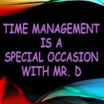 Time Management is a Special Occasion