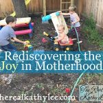 Rediscovering the Joy in Motherhood
