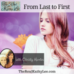 From Last to First with Christy Montes
