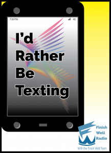 I'd rather be texting