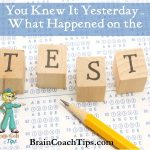 UPDATED:  You Knew It Yesterday – What Happened on the Test?