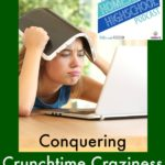 HSHSP Ep 54: Conquering Crunchtime Craziness