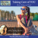 Taking Care of YOU – Mind, Body, and Soul with Christy Montes