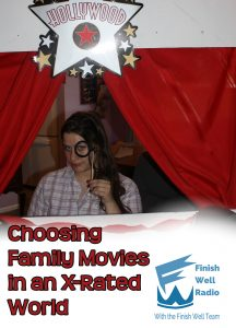 Choosing Family Movies in an X-Rated World
