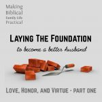 Laying a Foundation for Marriage – MBFLP 169