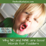 Why NO and MINE are good words for Toddlers