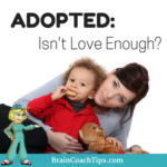 Adopted:  Isn't Love Enough?