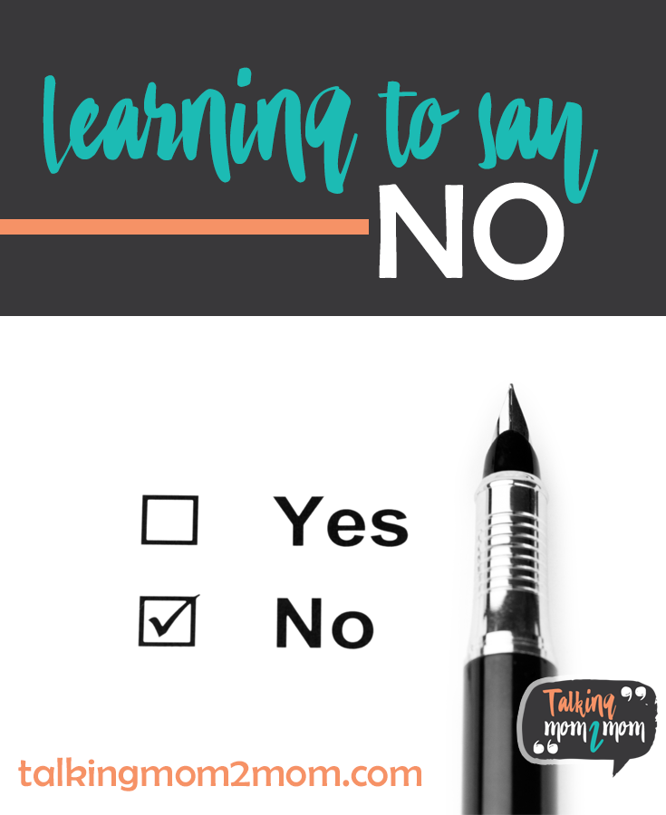 Learning to Say No - with Talking Mom 2 Mom