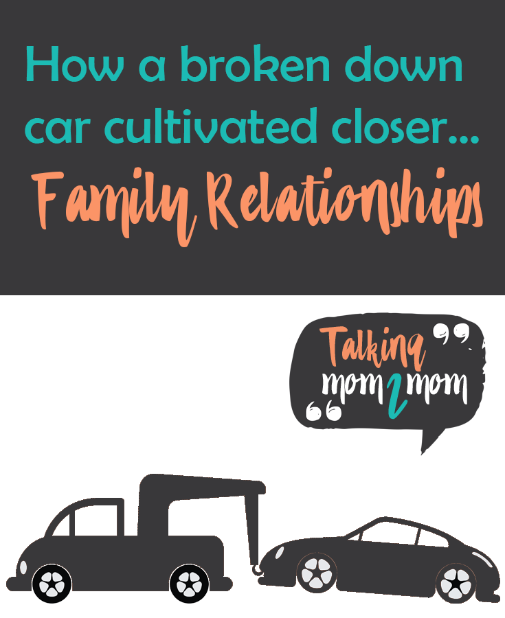 How a Broken Down Car Cultivated Family Relationships