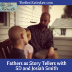 Fathers as Storytellers with SD and Josiah Smith