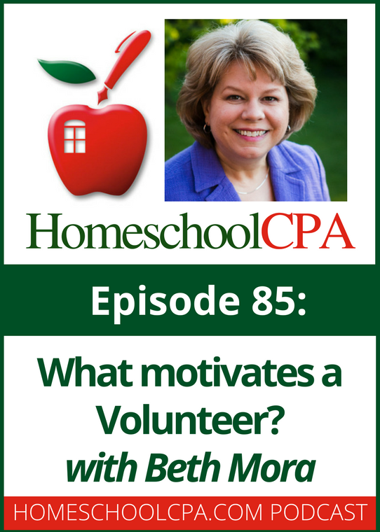 What Motivates a Volunteer?  Interview with Beth Mora and Carol Topp, the Homeschool CPA