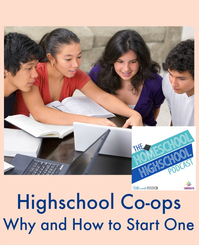 HSHSP Ep 68: Highschool Co-ops- Why and How to Start One Homeschool highschool co-ops are fun and fruitful as part of a teen's education.
