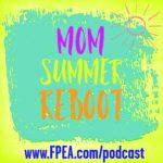 Mom Summer Reboot
