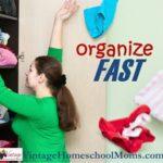 Get Organized-Fast!