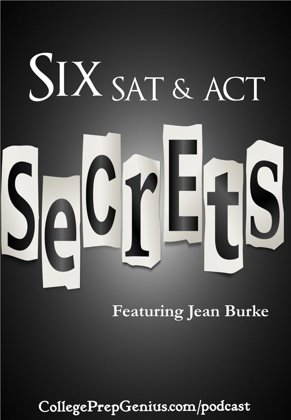 six SAT ACT Secrets Revealed