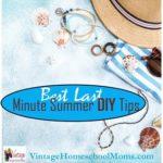 Best Last Minute Summer DIY Tips