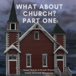 What about church? Part one