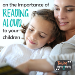 On the Importance of Reading Aloud to Your Children