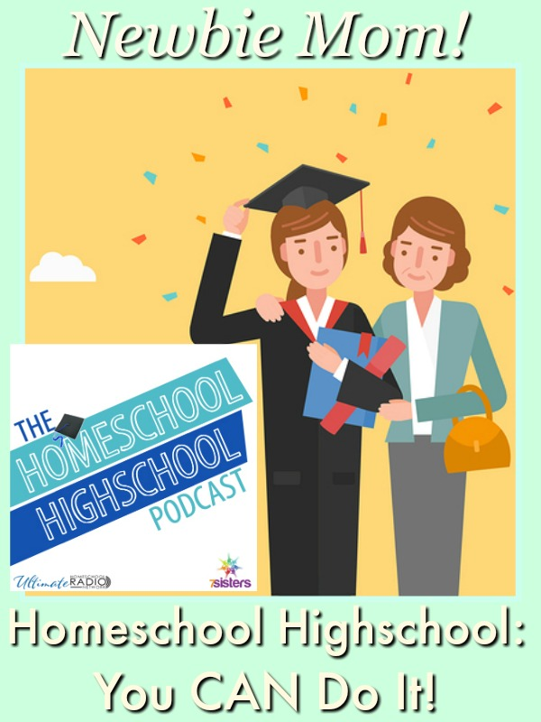 HSHSP Ep 71: Newbie Homeschool Highschool Mom: You CAN Do It!