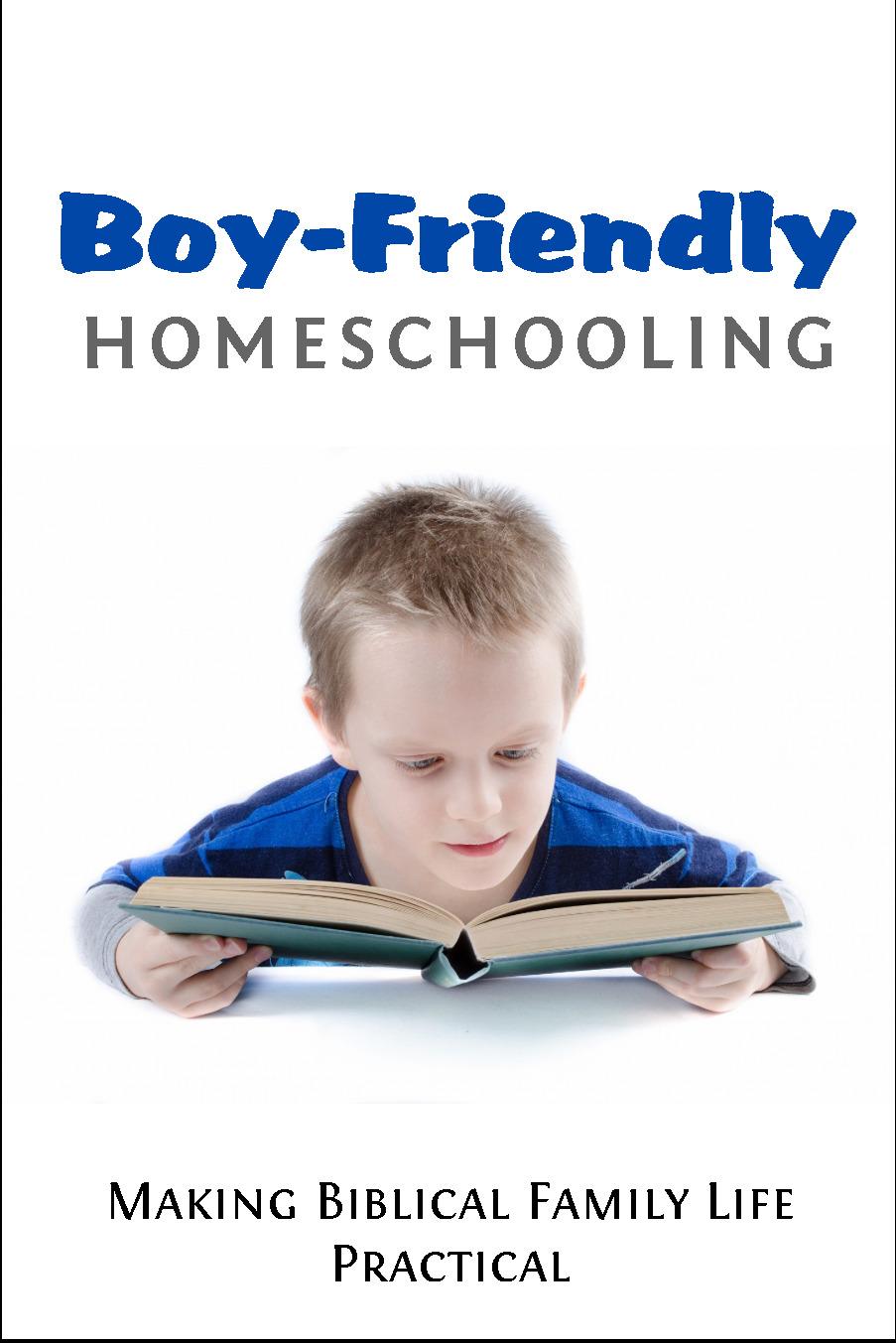Boy-friendly homeschooling
