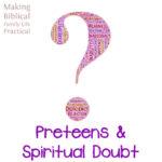 preteens spiritual doubt