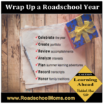 Wrap Up a Successful Roadschool Year
