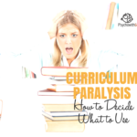 Curriculum paralysis