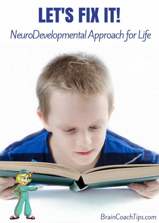 Let's Fix It! The Neurodevelopmental Approach for Live
