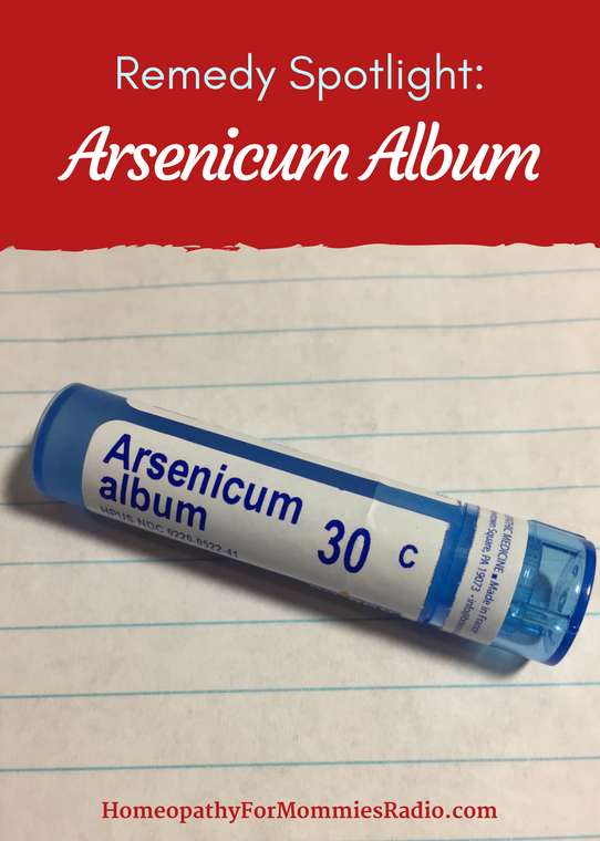 Homeopathic Remedy Spotlight: Arsenicum Album -- with Sue Meyer from Homeopathy for Mommies