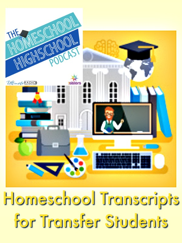 HSHSP Ep 76 Homeschool Transcripts for Transfer Students. Insider tips for transcripts EVEN if your teen is not a transfer student