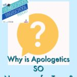 HSHSP Ep 77: Apologetics: Important Life Preparation for Teens
