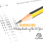 Scheduling the First Year of Homeschooling