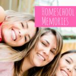 Homeschool Memories and Giveaway