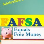 FAFSA Equals Free Money