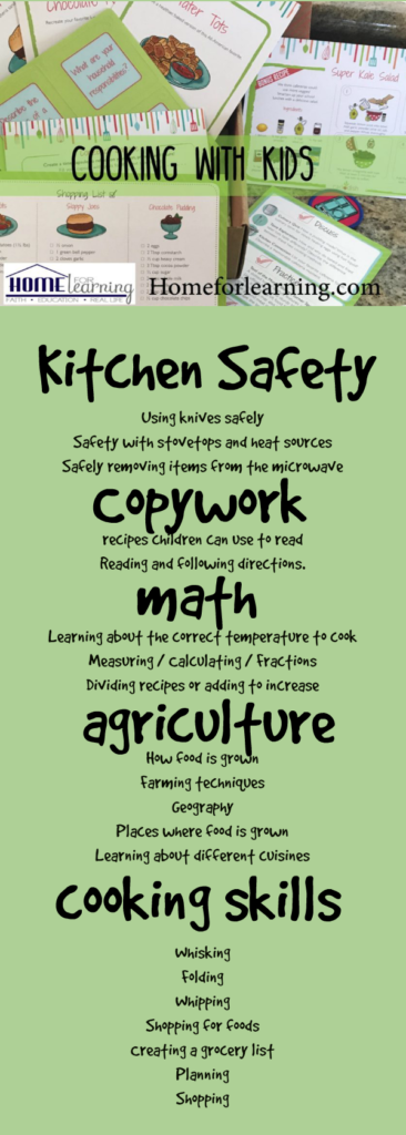 Cooking with kids can provide skills that can be taught across the homeschool curriculum. Including math, copywork, agriculture, and kitchen safety.   kids cooking