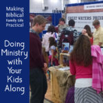 Doing Ministry With Your Kids Along – MBFLP 185
