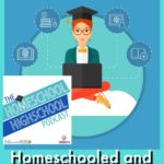 HSHSP Ep 83: Homeschooled and Headed for College