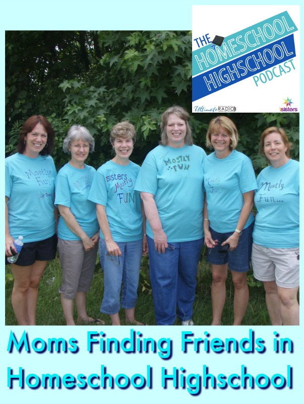 HSHSP Ep 84: Moms Finding Friends in Homeschool Highschool