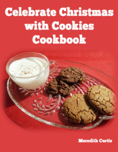 Celebrate Christmas with Cookies by Meredith Curtis