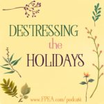 Destressing the Holidays